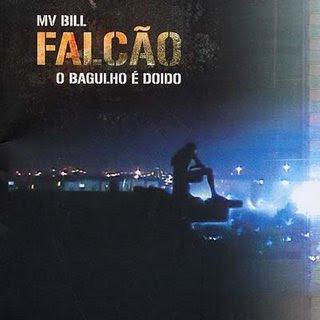 MV+Bill+-+Falcão,+O+Bagulho+é+Doido+%5B2006%5D.jpg