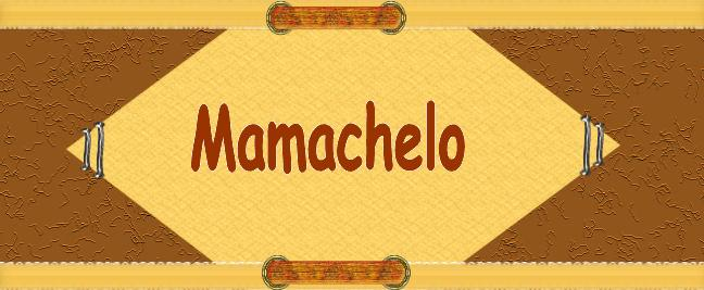 mamachelo