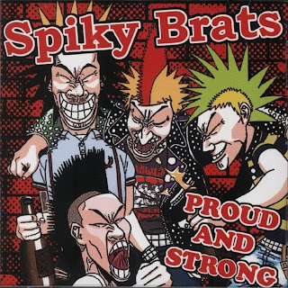 SPIKY BRATS - PROUD & STRONG