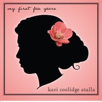 Kari Coolidge Atalla- My First Few Years