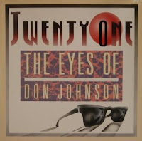 TWENTY-ONE - The Eyes Of Don Johnson (1987)