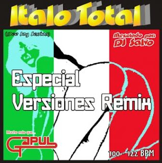 ITALO TOTAL - Especial Versiones Remix (Mixed By DJ SALVO 2010)
