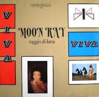 MOON RAY (Raggio Di Luna) - Viva (1985)