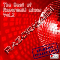RAZORMAID! - The Best Of Razormaid Mixes (Vol. 2)