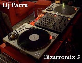 DJ PATRU - BIZARROMIX 5 (2009)