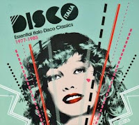 DISCO ITALIA - The Essential Italo Disco Classics (1977-1985)