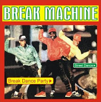 BREAK MACHINE - Break Dance Party (LP RCA Victor 1984)
