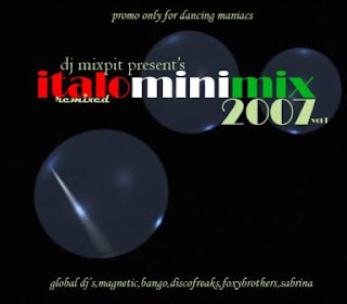 ITALO REMIXED MINIMIX 2007 (Mixed By Dj Mixpit)