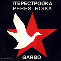 GARBO - Perestroika (1988)