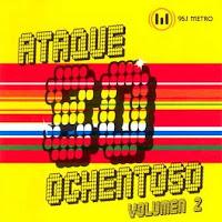 ATAQUE OCHENTOSO - 95.1 Metro Vol. 02 (2004)