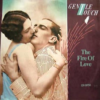 GENTLE TOUCH - The Fire Of Love (1986)