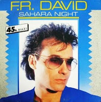 F.R. DAVID -Sahara Night (1986)