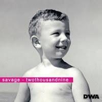 SAVAGE - Twothousandnine (2009)