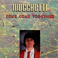 MOCCHETTI - Come, Come Together (2007)