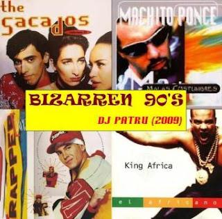 DJ PATRU - Bizarren 90's (2009)