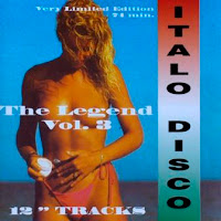 THE LEGEND OF ITALO DISCO - Vol. 3