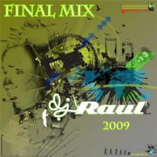 FINAL MIX 2009 (Mixed By Raul 2009)