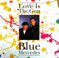 BLUE MERCEDES - Love Is The Gun (1988)