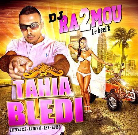Dj Ra2mou-Tahia Bledi 2010 Dj+Ra2mou+-+Tahia+Bledi+(Fr+2010)