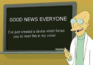 Futurama Professor Hubert J. Farnsworth good news everyone i have just created a device which forces you to read this in my voice, futurama, farnsworth, device, professor farnswordh, news everyone, bad news everyone, good news everyone