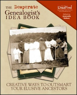 The Desperate Genealogist's Idea Book