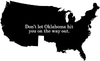 drawing of USA without Texas. It says, don't let Oklahoma hit you on the way out