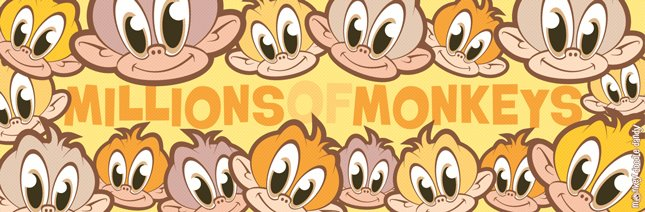 Millions of Monkeys