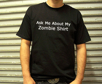 [ask_about_my_zombie-shirt.jpg]