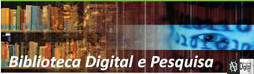 Biblioteca Digital e Pesquisa
