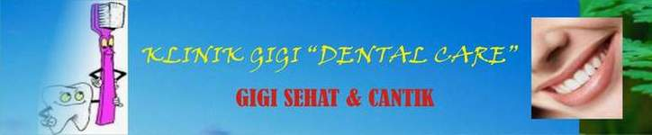 "Klinik Gigi ""DENTAL CARE"""