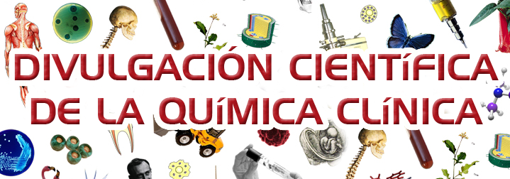 DIVULGACIN CIENTIFICA DE LA  QUIMICA CLINICA
