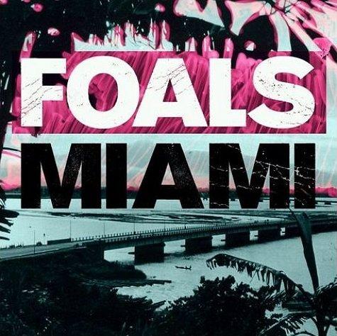 Foals – Miami (Jono Ma and Franklin Furter Remix)