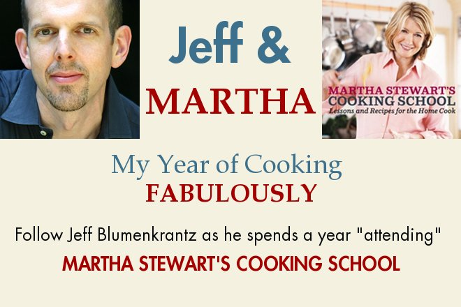 Jeff and Martha: My Year of Cooking Fabulously