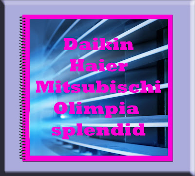 Clima: Daikin, Haier, Mitsubishi e Olimpia Splendid CHIEDI GRATIS 1