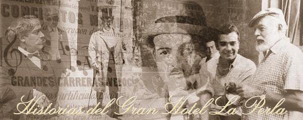 Historias del Gran Hotel La Perla