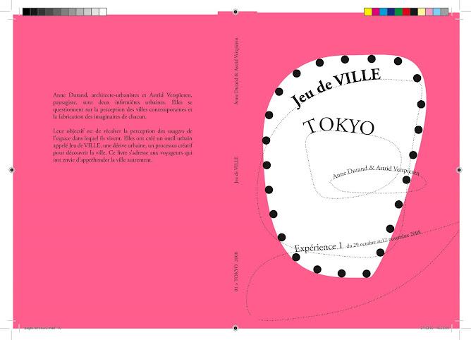 Jeu de VILLE, EDITION PILOTE, TOKYO