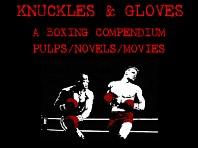 Knuckles and Gloves A Boxing Compendium.
