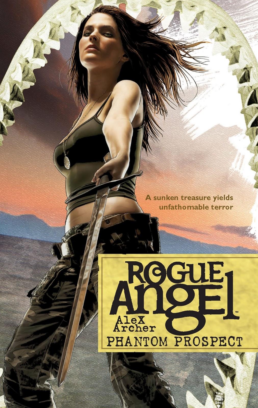 Rogue Angel: Phantom Prospect!