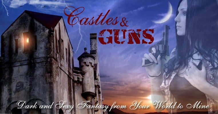 Castles & Guns