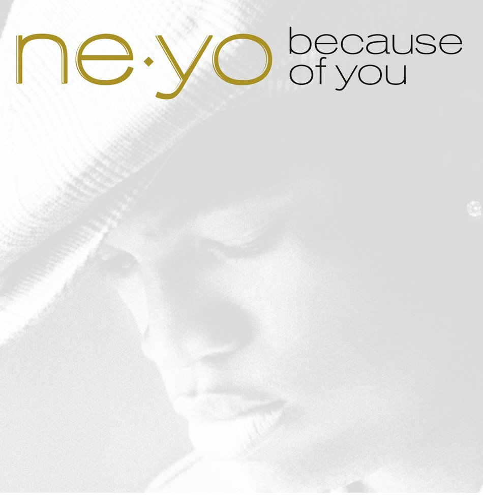 HONEY BEAR: NEYO - BECAUSE OF YOU LYRICS