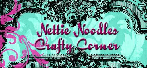 Nettie Noodles Crafty Corner
