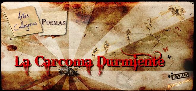 CARCOMA DURMIENTE