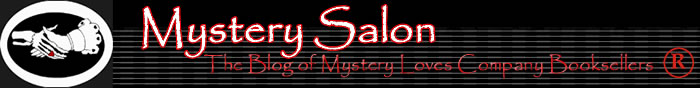 Mystery Salon the blog of Mystery Loves Company Booksellers