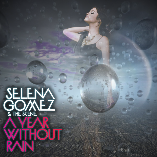 selena gomez the scene a year without rain a year without rain. Selena Gomez amp; The Scene - A