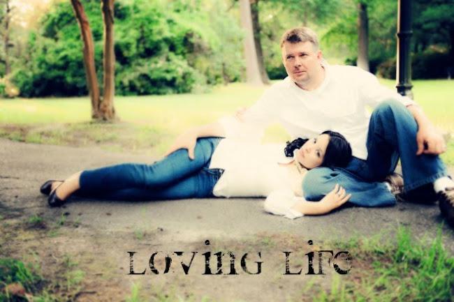 ~Loving Life~