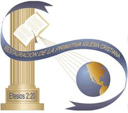 RESTAURACION DE LA PRIMITIVA IGLESIA CRISTIANA - LLDM