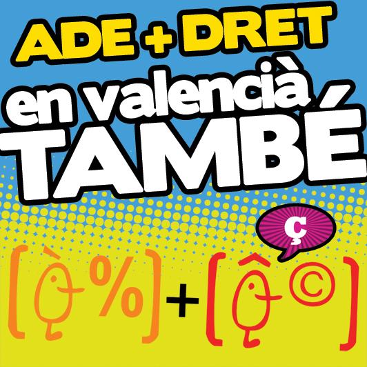ADE+Dret en valencià, també