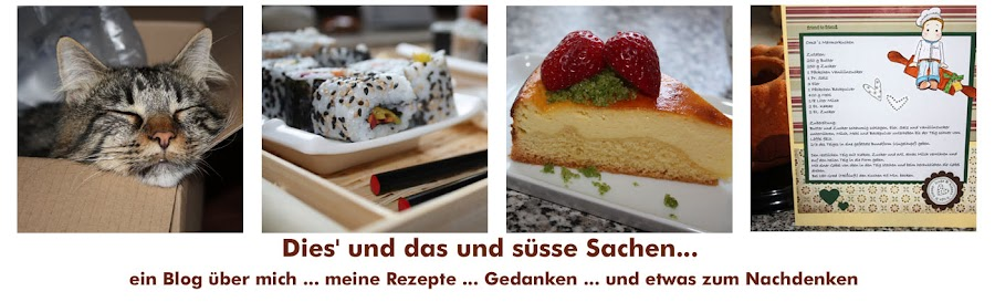 diesund das und ssse Sachen...