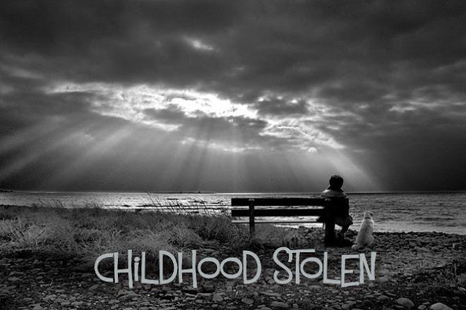 Childhood Stolen