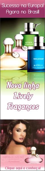 LINHA LIVELY FRAGRANCES